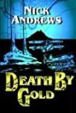 Death by Gold, Nick Anws, 1420863932