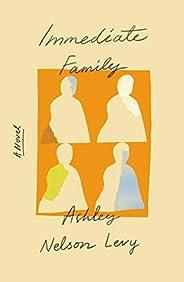 Immediate Family: A Novel