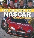 The Drivers of NASCAR revised 2004 edition