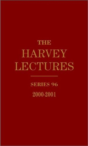 The Harvey Lectures Series 96, 2000-2001
