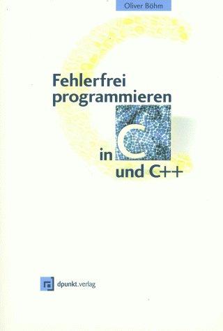 Fehlerfrei programmieren in C und C++, m. CD-ROM