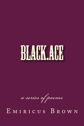 black.ace - a series of poems