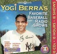 - Yogi Berra's Favorite Baseball Radio Shows [With Booklet] (Legends of Radio)