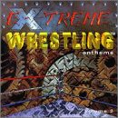 Extreme Wrestling Anthems 2