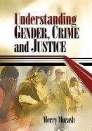 Download Understanding Gender, Crime, and Justice PDF ePub ebook