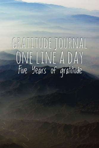 Pdf Home Gratitude Journal -One Line A Day - Five Years of Gratitude: Morning Sky ,6' x 9', 5 Year Daily Memory Tracker (Journals, Notebooks)