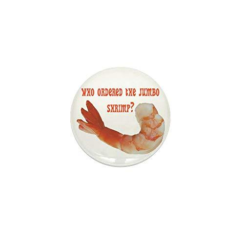CafePress Jumbo Shrimp 1