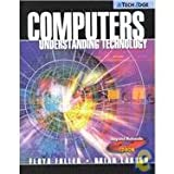 Computers : Understanding Technology, Fuller and Larson, Brian, 0763812994