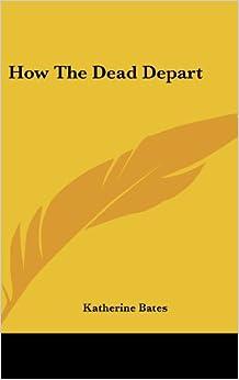 How the Dead Depart