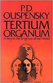 Book Tertium Organum: The Third Canon of Thought: A Key to the Enigmas of the World