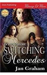 Switching Mercedes [Wylde Shore 3] (Siren Publishing Menage and More)