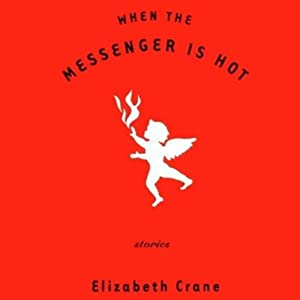 When the Messenger Is Hot Audiobook