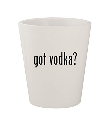 got vodka? - Ceramic White 1.5oz Shot Glass