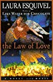 Front cover for the book The Law of Love by Laura Esquivel