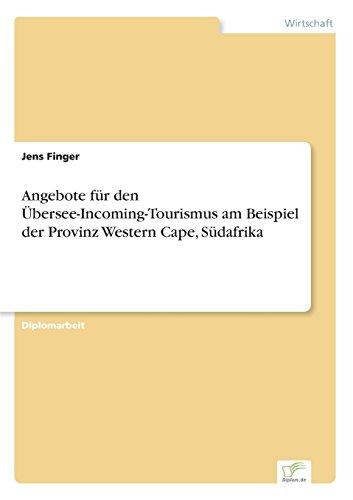 Angebote für den Übersee-Incoming-Tourismus am Beispiel der Provinz Western Cape, Südafrika  [Finger, Jens] (Tapa Blanda)