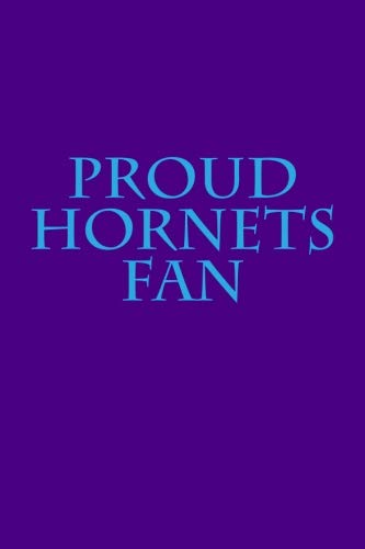 - Proud Hornets Fan: A sports themed unofficial NBA notebook journal for your everyday needs