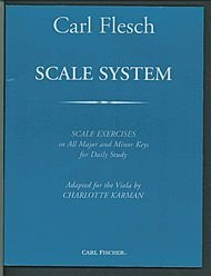 (Scale System (For Viola) (Scale Exercises in All Major and Minor Keys for Daily Study). By Carl Flesch. Arranged By Charlotte Karman. For Viola. Instructional and Scales. Instructional Book. Bowings and Fingerings. 112 Pages.)