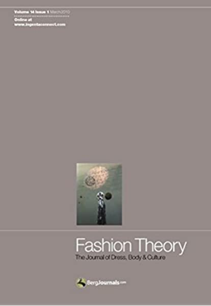 Fashion Theory Volume 15 Issue 4 The Journal Of Dress Body And Culture Steele Valerie 9781847889874 Amazon Com Books