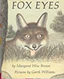 Fox Eyes, Margaret Wise Brown, 0394831160