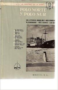 POLO NORTE Y POLO SUR (Barcelona, 1961): Amazon.es: M. Reichen / R ...