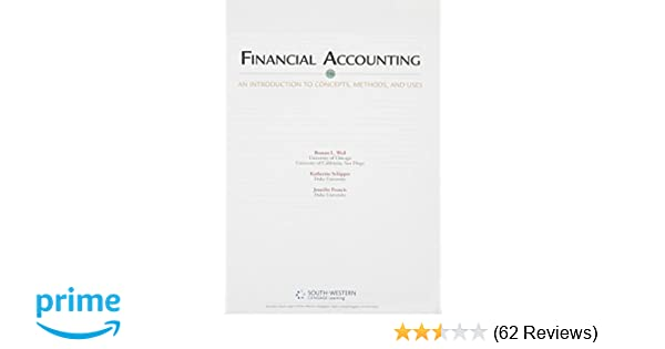 Financial accounting an introduction to concepts methods and uses financial accounting an introduction to concepts methods and uses 9781133366171 economics books amazon fandeluxe Choice Image