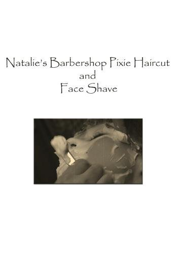 (Natalie's Barbershop Haircut and Face Shave)
