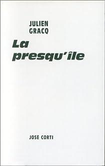 La presqu'île par Gracq