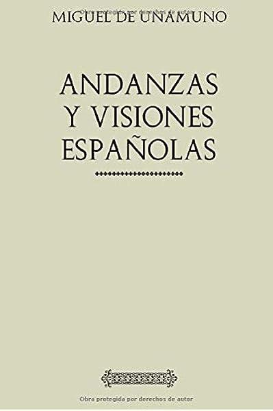 Andanzas y visiones españolas (Unamuno): Amazon.es: de Unamuno, Miguel: Libros