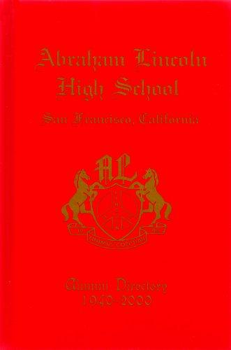 Abraham Lincoln High School Alumni Directory 1940-2000 (San Francisco, California)