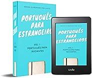 Course for foreigners beginners in portuguese: Curso para estrangeiros iniciantes em português