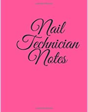 Nail Technician Notebook: Nail Tech Notebook For Students or Salon Notes. Making it Real with Pretty Nails text on back cover.