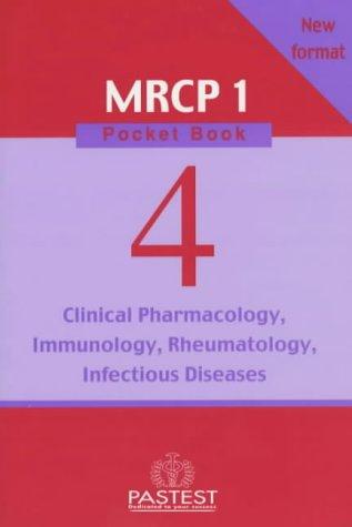 Clinical Pharmacology, Infectious Diseases, Rheumatology, Immunology (New MRCP 1 Pocket Book)