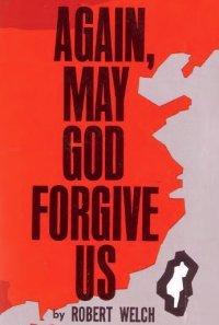 Again, may God forgive us!