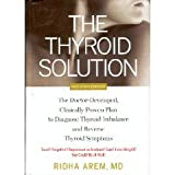 The Thyroid Solution, Ridha Arem, 1605299847