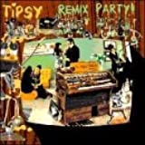 Tipsy Remix Party
