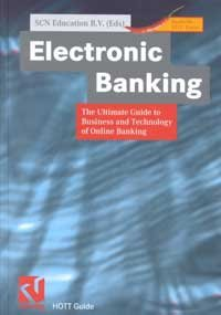 ELECTRONIC BANKING: THE ULTIMATE GUIDE TO ONLINE BANKING