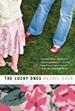 By Rachel Cusk - The Lucky Ones (2005-10-04) [Paperback]