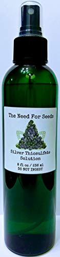 The Need For Seeds: (8 fl. oz.) Silver Thiosulfate Solution