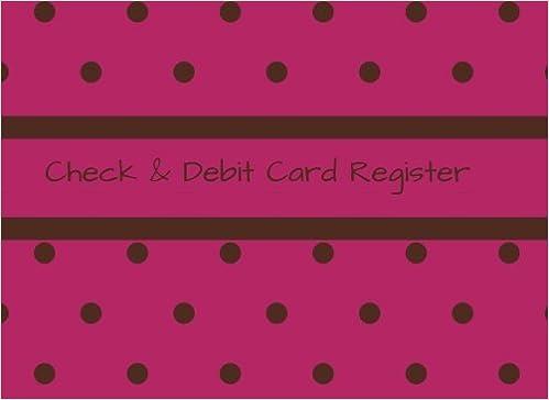 Check & Debit Card Register: Checkbook Register/Transaction ...