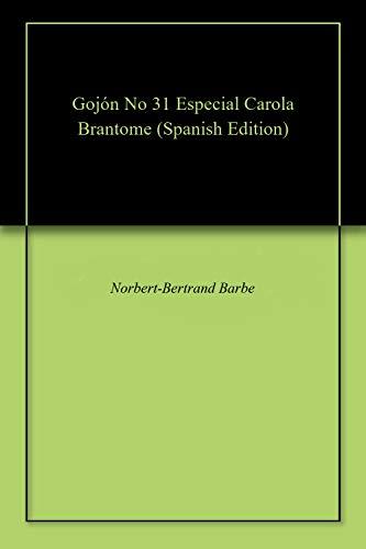 Collection Brantome (Gojón No 31 Especial Carola Brantome (Spanish Edition))