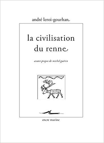 Livre gratuit pdf a telecharger La Civilisation du renne