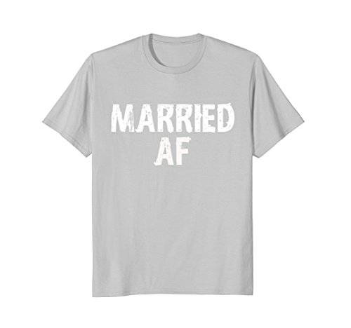 Married AF funny couples marriage t-shirt