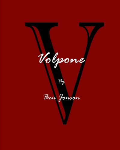 Volpone; Or, The Fox