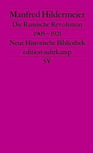 Die Russische Revolution. 1905–1921 (edition suhrkamp)
