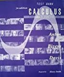 Test Bank to Accompany Calculus Early Transcendentals Combined, Howard Anton, 0471434981