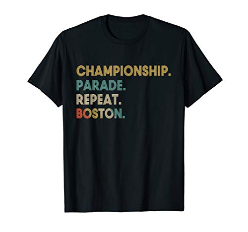 Championship Parade Repeat Boston Shirt Funny T-Shirt