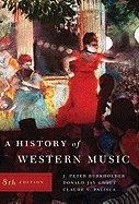 History of Western Music (Regulation Edition) 8TH EDITION
