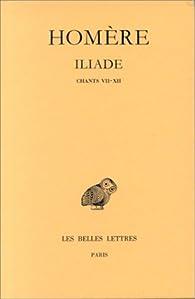 Iliade, tome 2 : Chants VII à XII par  Homère