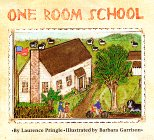 One Room School, Laurence Pringle, 1563975831