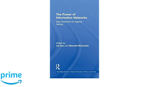 The Power of Information Networks: New Directions for Agenda ...